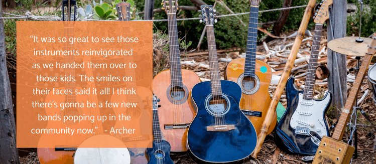 """Quote from Archer over picture of guitars: """"It was so great to see those instruments reinvigorated as we handed them over to those kids. The smiles on their faces said it all! I think there's gonna be a few new bands popping up in the community now."""""""